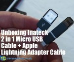 Unboxing Inateck 2 in 1 Micro USB Cable + Apple Lightning Adapter Cable
