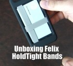 Unboxing Felix HoldTight Bands