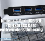 Inateck 3 Ports USB3.0 Dual Band Wireless PCI-E Card Unboxing